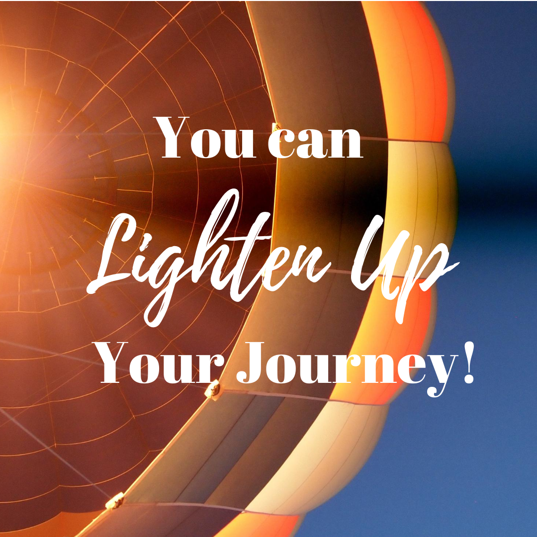 You Can Lighten Up Your Journey